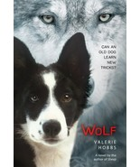 WOLF : Valerie Hobbs : The Sequel to SHEEP Border Collie Story : New Sof... - $9.95
