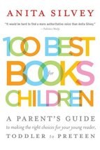 100 Best Books for Children: A Parent's Guide to Making the Right Choice... - $7.59
