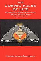 The Cosmic Pulse of Life: The Revolutionary Biological Power Behind UFOs [Paperb image 2