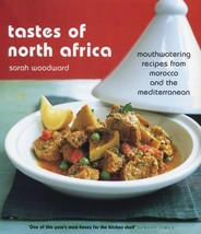 Tastes of North Africa : Mouth-Watering Recipes from Morocco to the Medi... - $28.32