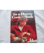 In-a-Hurry Cookbook HARDCOVER Better Homes and Gardens  - $19.99