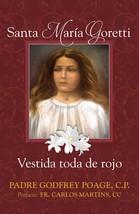 Santa María Goretti: Vestida toda de rojo