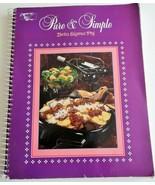 Beta Sigma Phi Pure & Simple Fundraiser Community Cookbook 1994 GUC - $6.92