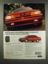 1991 Ford Taurus SHO Ad - Just because your parking space is reserved - $14.99