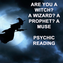 Psychic Reading Are You A Witch? Wizard? Prophet? Gifted? 99 Yr Witch Cassia4 - $59.77