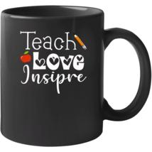 Teach Love Inspire Teachers Mug - $22.99