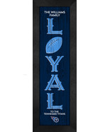 """Personalized Tennessee Titans """"Loyal""""- 8x24 Textured Look Framed Print - $39.95"""