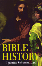 Bible History by Rev. Fr. Ignatius Schuster, D.D. - $32.95