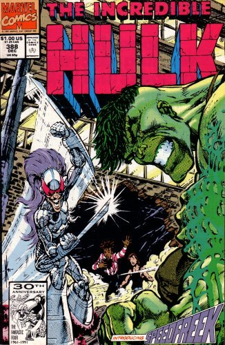 "The Incredible Hulk #388 ""Speedfreek"" December 1991 Marvel Comics"
