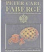 USED (GD) Peter Carl Faberge, Goldsmith and Jeweller to The Russian Impe... - $8.90