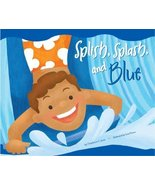 Splish, Splash, and Blue (Know Your Colors) [Jan 01, 2007] Jones, Christ... - $21.11