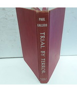 Paul Gallico TRIAL BY TERROR Alfred A. Knopf 1952 3rd Printing - $74.24