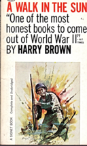 A Walk In The Sun By Harry Brown - $4.00