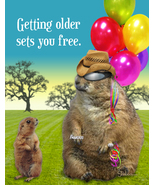 Funny Prairie Dog Birthday Card: Aging Sets You Free - $4.25