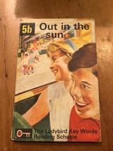 "1971-74 ""5B - OUT IN THE SUN"" LADYBIRD BOOK (15p NET) - $2.61"