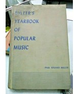 Miller's Yearbook of Popular Music by Paul Eduard Miller 1943 - $21.00