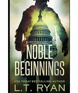 Noble Beginnings: A Jack Noble Novel [Paperback] Ryan, L.T. - $6.73
