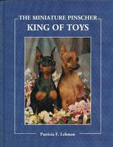 The Miniature Pinscher - King of Toys - $25.99