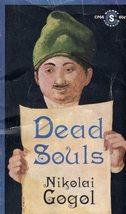 Dead Souls By Nikolai Gogol - $2.95