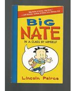 Big Nate In a Class by Himself, Lincoln Peirce 2010 First Edition Paperb... - $5.00