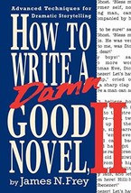 How to Write a Damn Good Novel, II: Advanced Techniques For Dramatic Storytellin image 2