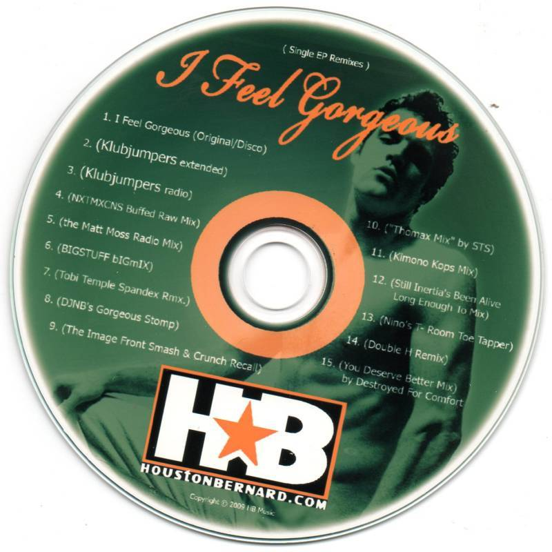 Houston Bernard I Feel Gorgeous 15 Remix Promo CD