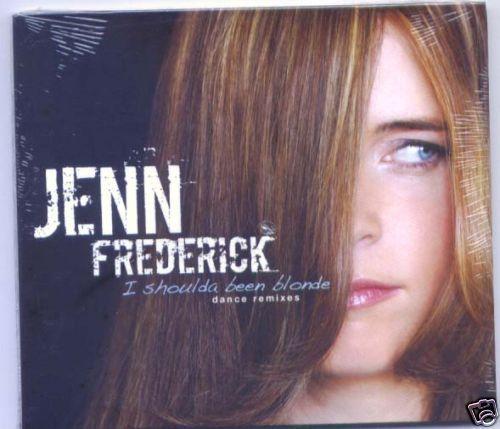 Jenn Frederick I Shoulda Been Blonde 6 Track Dave Aude