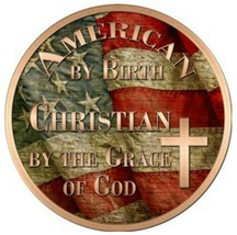 """American by Birth Christian by Grace Metal Circle Sign 12"""" Wall Decor - DS - $21.95"""