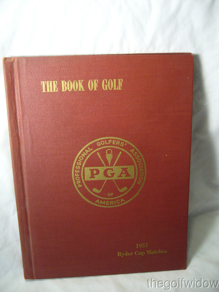 1951 Ryder Cup Pinehurst Program and Book of Golf by the PGA of America HC