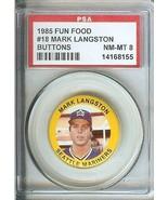 1985 FUN FOOD SEATTLE MARINERS MARK LANGSTON BUTTON PIN BACK PSA 8 GRADED - $29.99