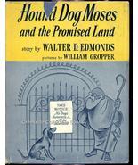 "1954 ""Hound Dog Moses"" HC/DJ Edmonds Gropper  - $8.99"