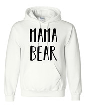 Mama bear hoodies mommy  gift for mom momlife for her birthday gift - $32.50