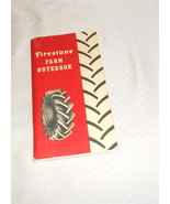 "FIRESTONE FARM NOTEBOOK 6 1/2"" X 3 1/2"" 1950 REVISED 1958 - $4.99"