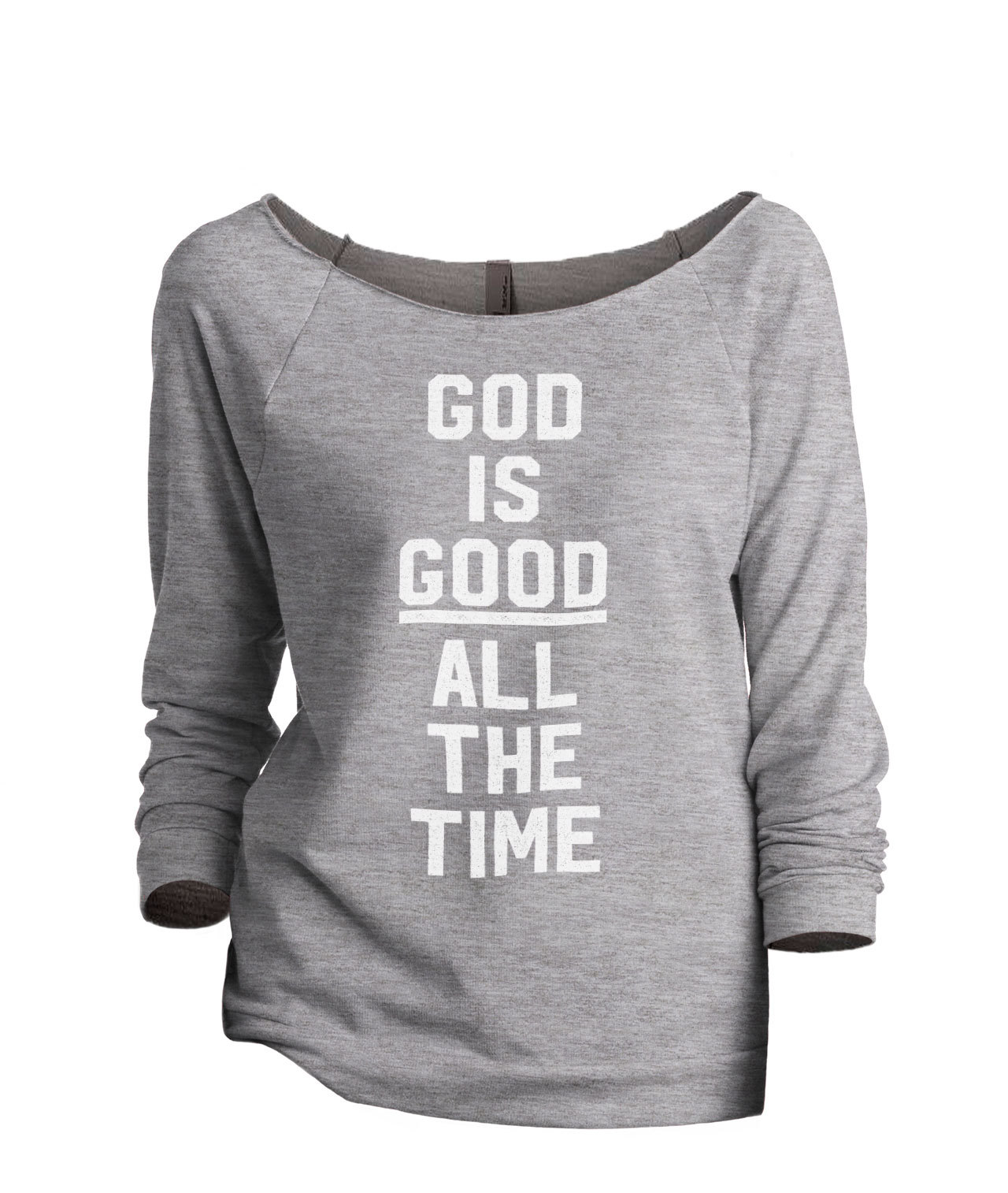 Thread Tank God Is Good Women's Slouchy 3/4 Sleeves Raglan Sweatshirt Sport Grey - $24.99 - $25.99