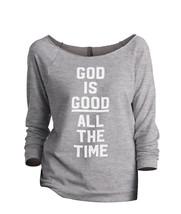 Thread Tank God Is Good Women's Slouchy 3/4 Sleeves Raglan Sweatshirt Sport Grey - $24.99+