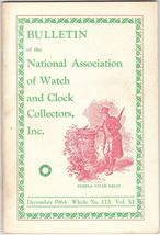 December 1964 Issue of the Watch and Clock Collectors magazine, Nawcc Bu... - $16.82