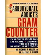 The Carbohydrate Addict's Gram Counter: Essential Food Facts at a Glance... - $2.00
