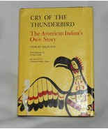 Cry of the Thunderbird  The American Indian's Own Story  by Charles Hami... - $9.99