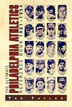 The Ultimate Philadelphia Athletics Reference Book 1901-1954 [Paperback]... - $16.94