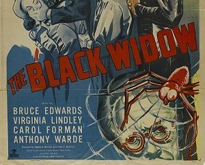 THE BLACK WIDOW, 13 Chapter Serial, 1947