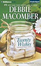 Twenty Wishes: A Blossom Street Book (Blossom Street Series) [Audio CD] ... - $5.80