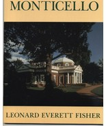 Monticello a booklet by Leonard Everett Fisher - $7.99