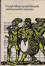 French music in the fifteenth and sixteenth centuries [Jan 01, 1975] Caz... - $24.99