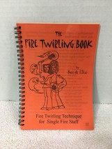 Fire Twirling Book Polynesian Dance Instructions 1999 - $18.32