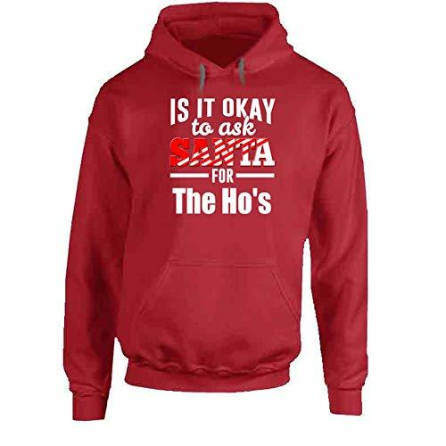 Its Ok to Ask Santa for The Ho's Hoodie 2XL Red