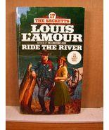 Paperback Louis L'Amour, Ride the River, 1983 - $3.99