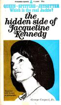 The Hidden Side Of Jacqueline Kennedy - $4.75