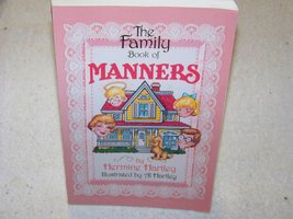 The Family Book of Manners Hartley, Hermine and Hartley, Al - $11.87