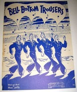 1944 BELL BOTTOM TROUSERS- Vintage Sheet Music - $12.00