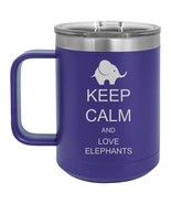 15oz Tumbler Coffee Mug Handle & Lid Travel Cup Keep Calm And Love Eleph... - $19.99
